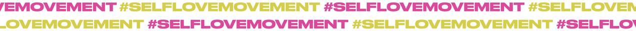 #SELF LOVE MOVEMENT